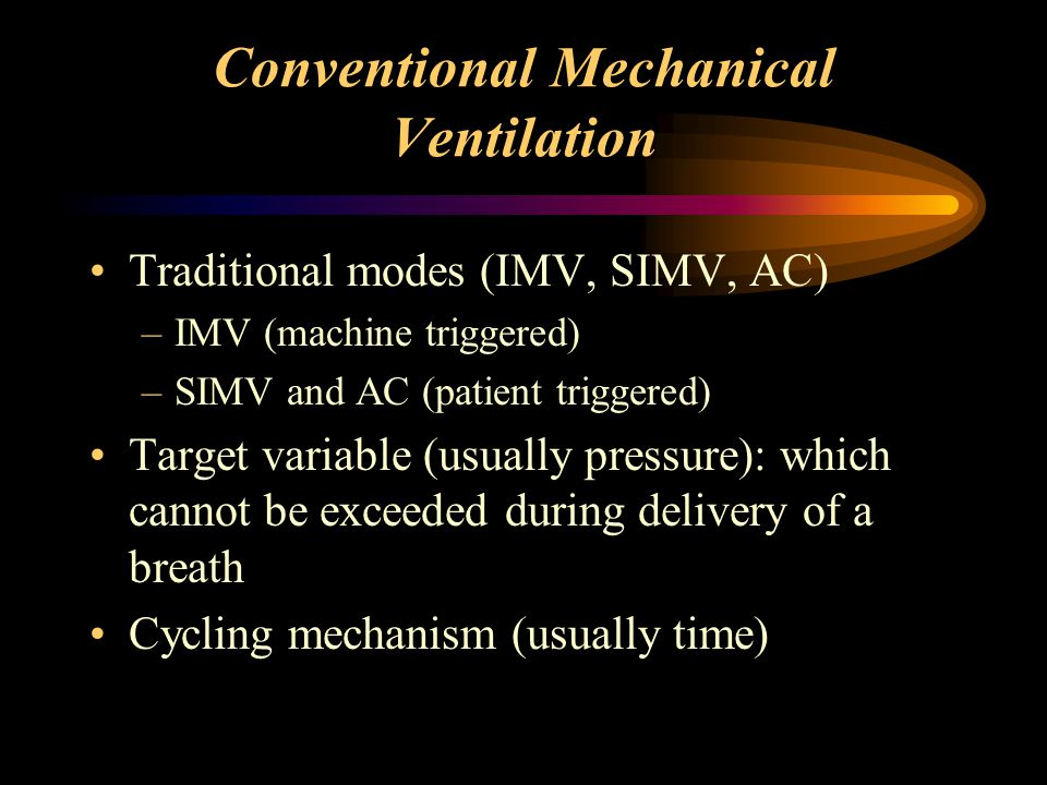 Conventional Mechanical Ventilation