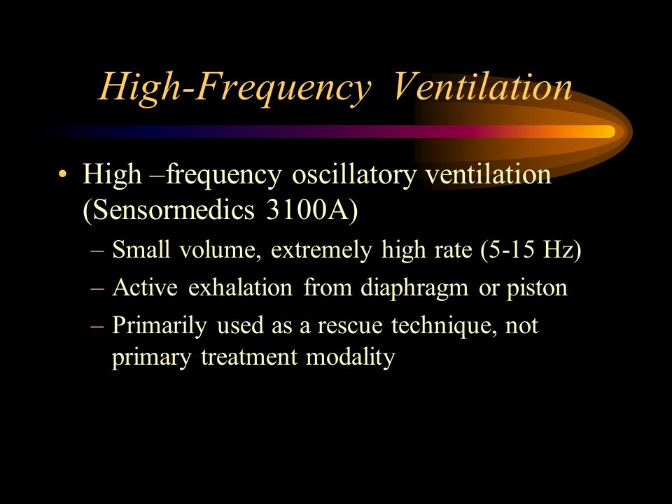 High-Frequency Ventilation