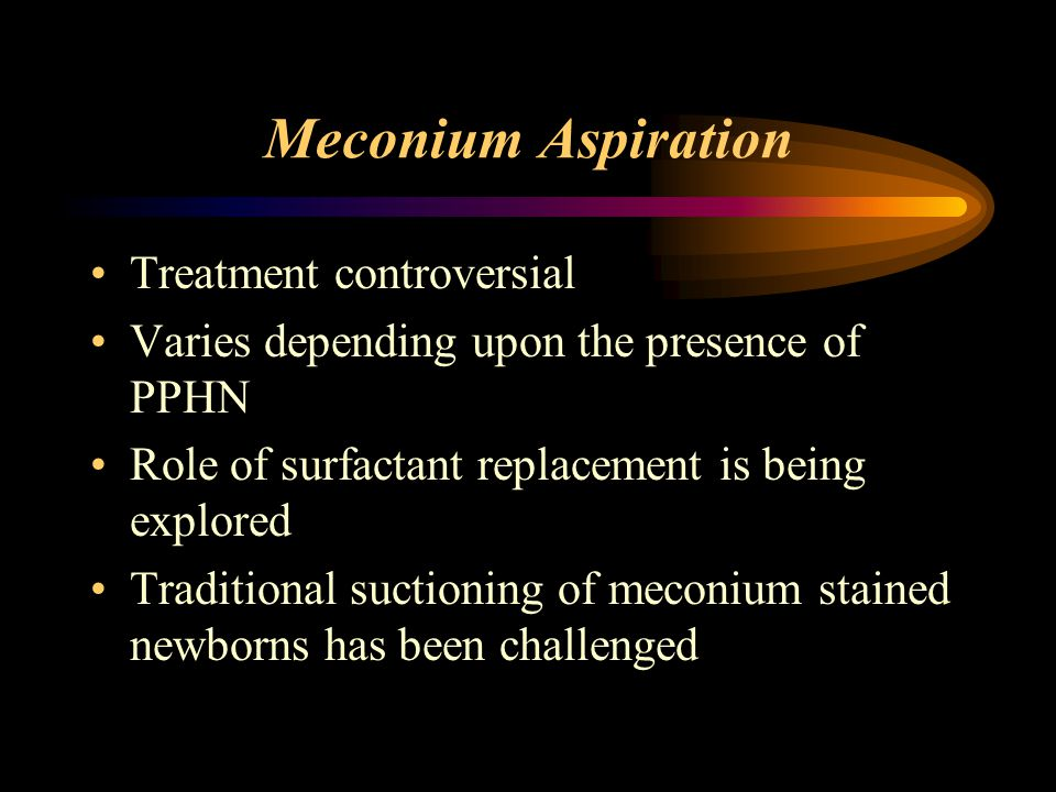 Meconium Aspiration Treatment controversial