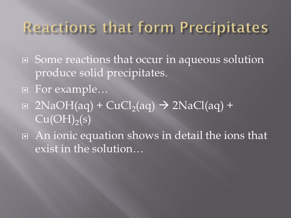 Reactions that form Precipitates
