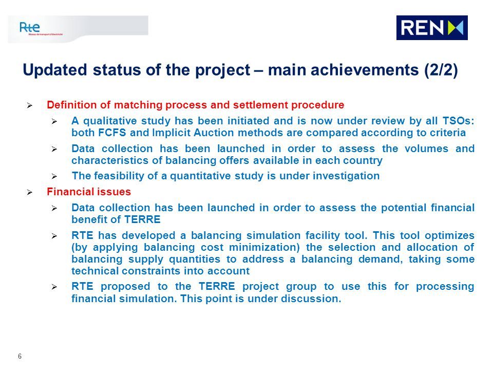 Updated status of the project – main achievements (2/2)