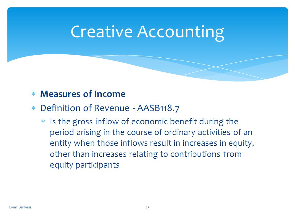 Creative Accounting Measures of Income