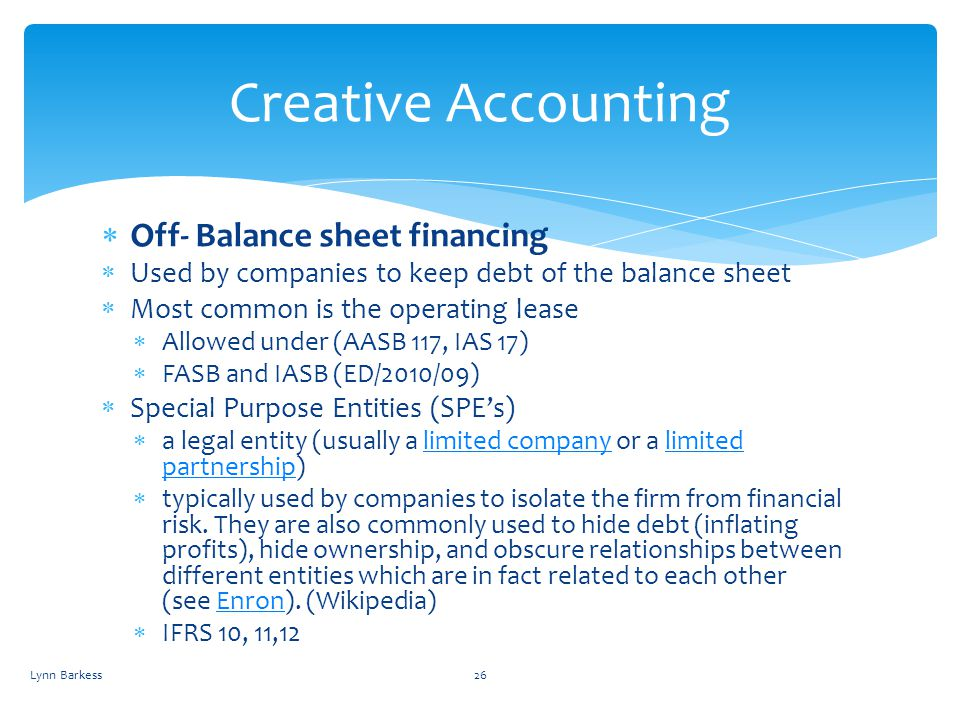 Creative Accounting Off- Balance sheet financing