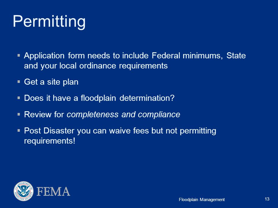 Permitting Application form needs to include Federal minimums, State and your local ordinance requirements.