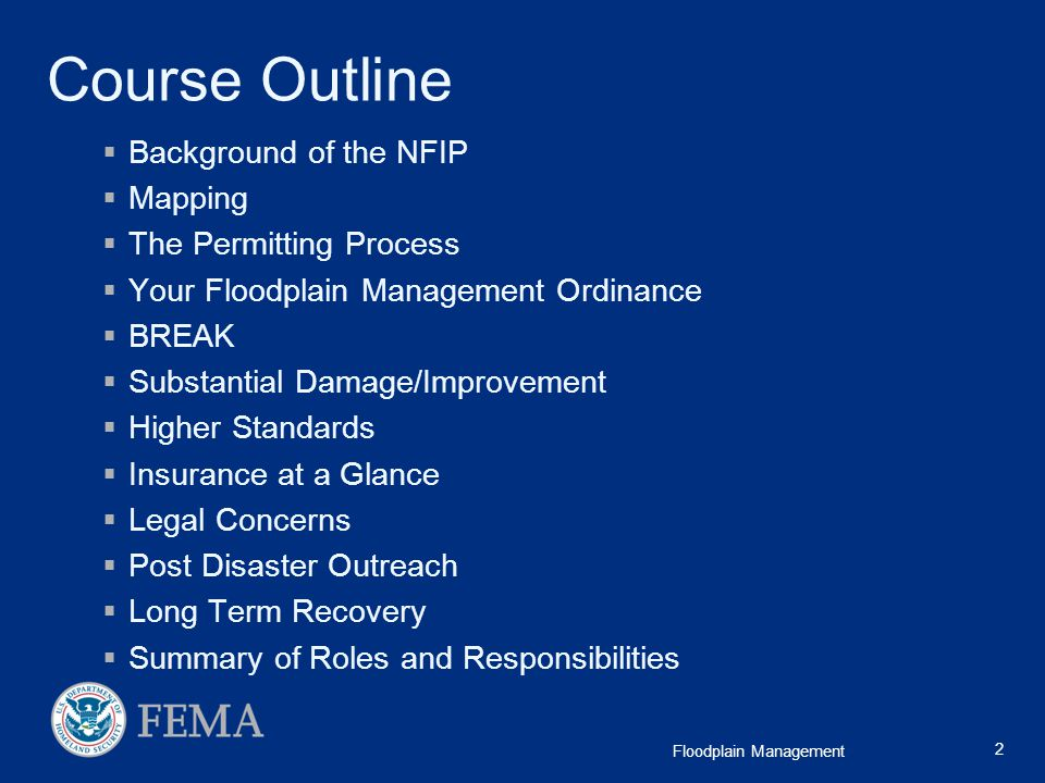 Course Outline Background of the NFIP Mapping The Permitting Process