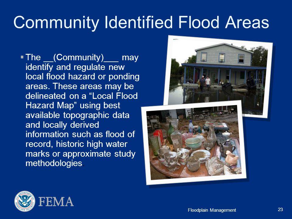 Community Identified Flood Areas