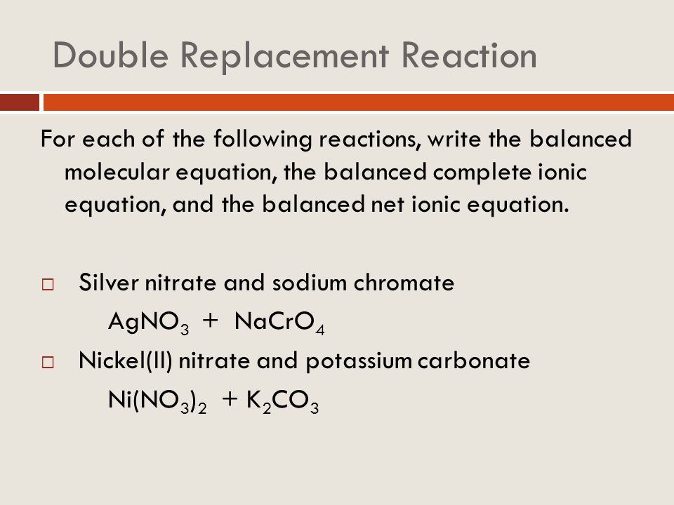 Writing and balancing equations for double replacement reactions