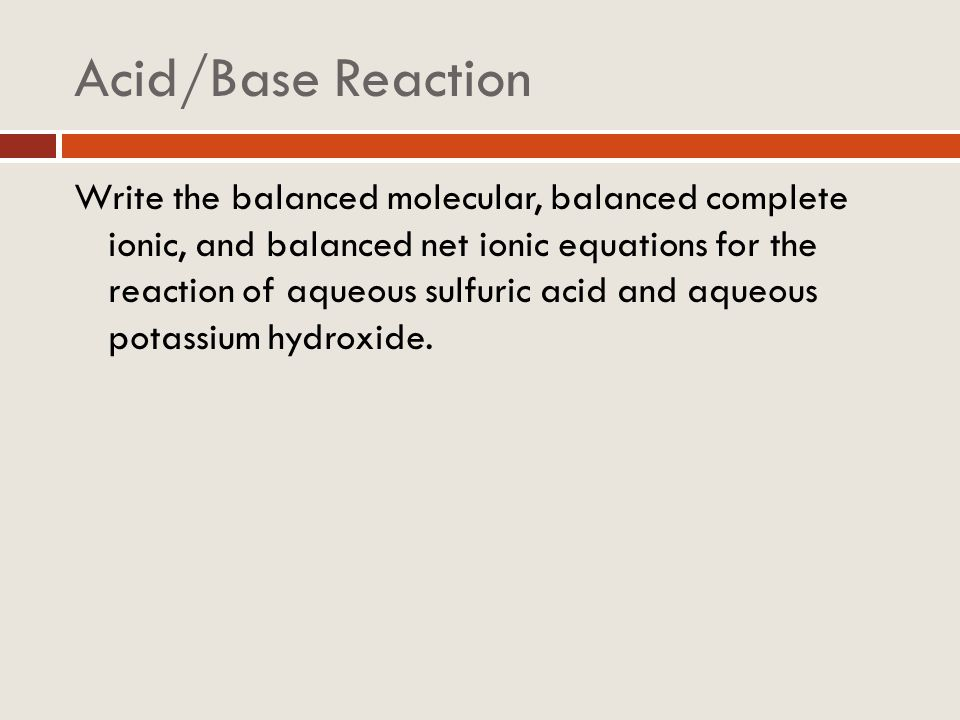 Acid/Base Reaction