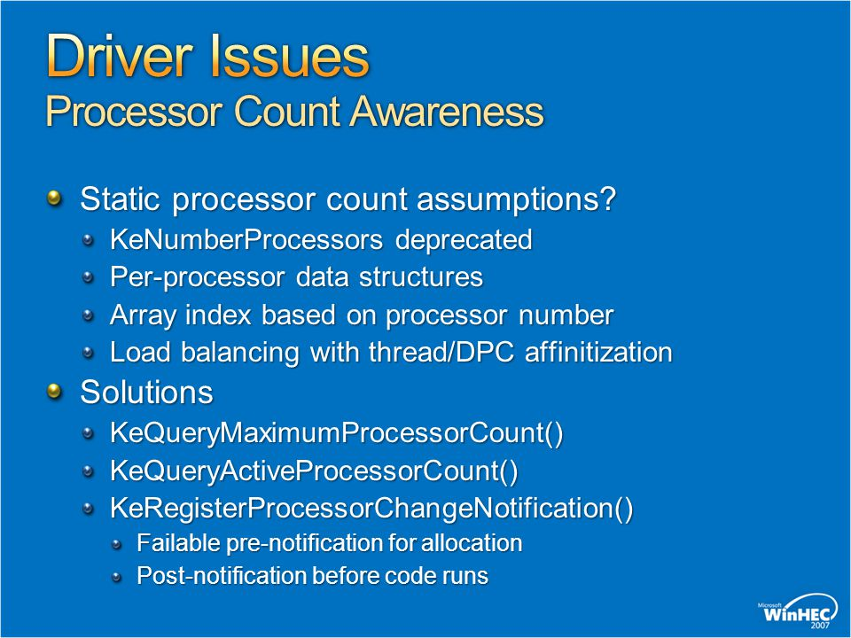 Driver Issues Processor Count Awareness