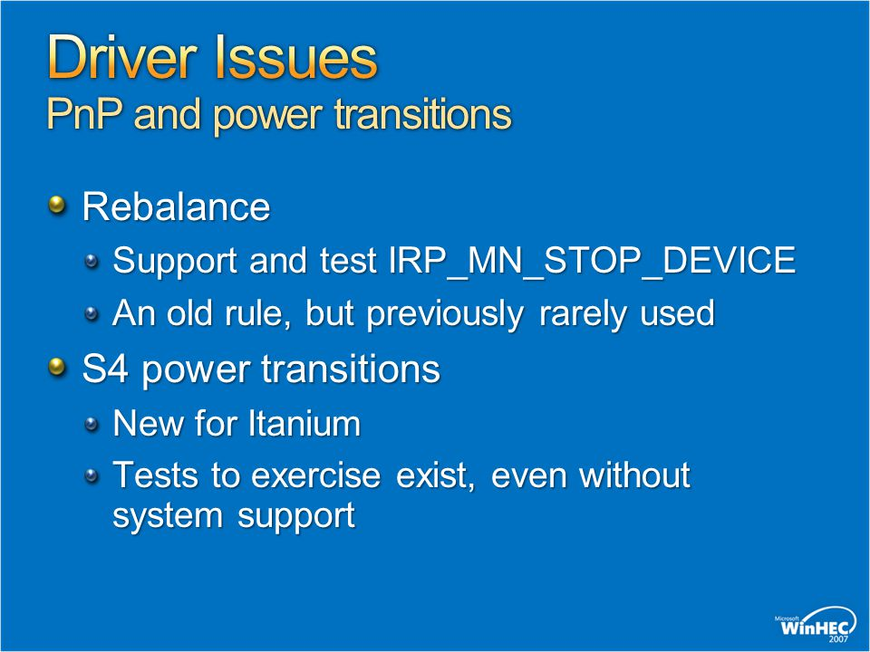 Driver Issues PnP and power transitions