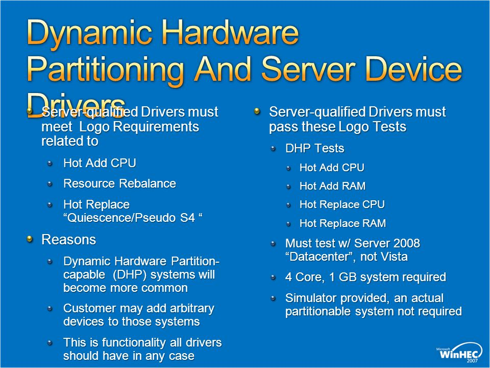 Dynamic Hardware Partitioning And Server Device Drivers