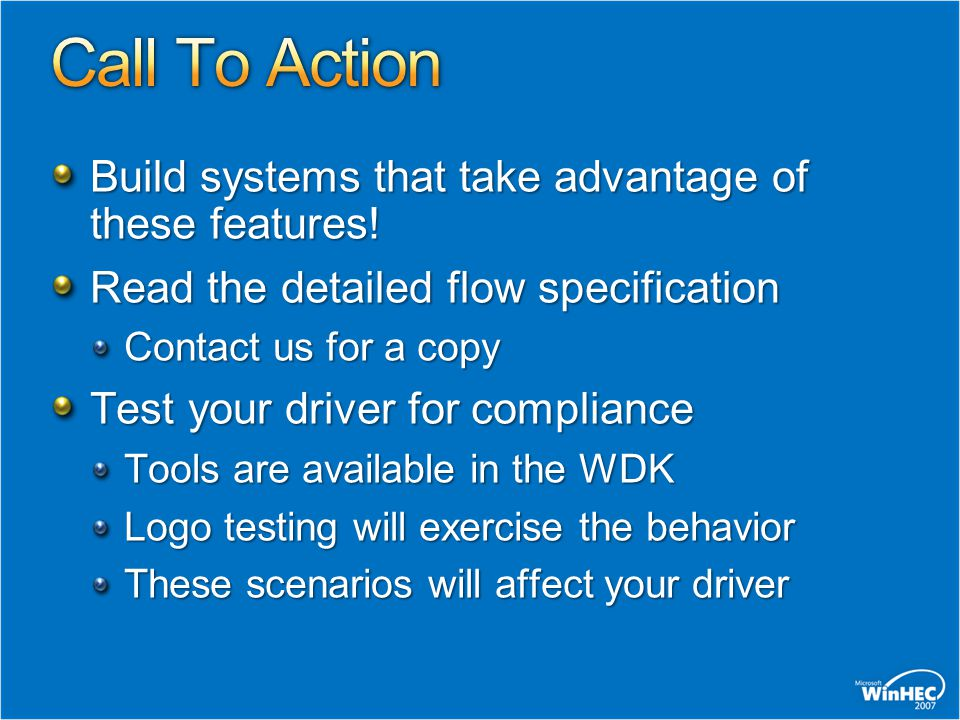 Call To Action Build systems that take advantage of these features!