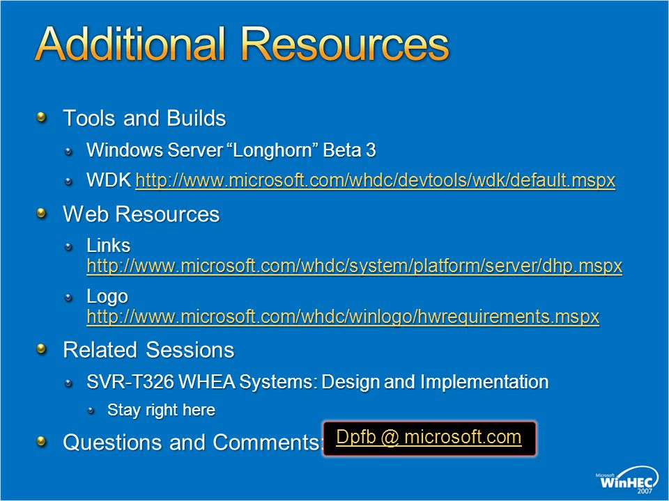 Additional Resources Tools and Builds Web Resources Related Sessions