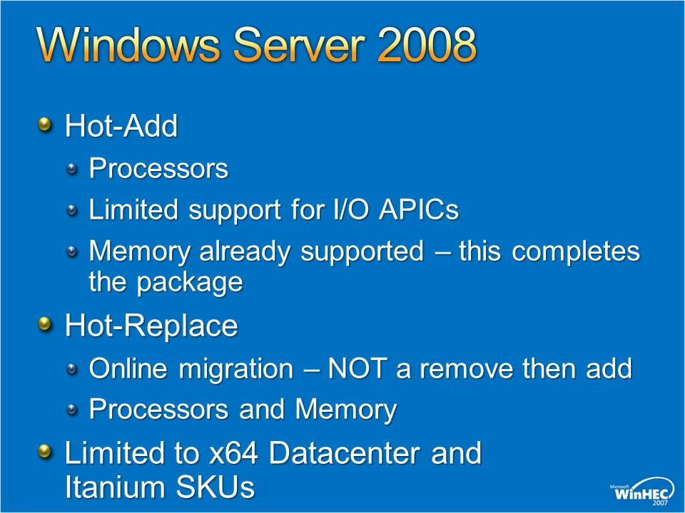 Windows Server 2008 Hot-Add Hot-Replace