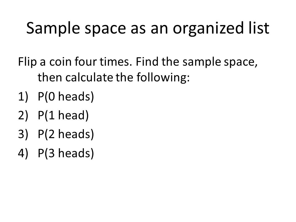 Sample space as an organized list