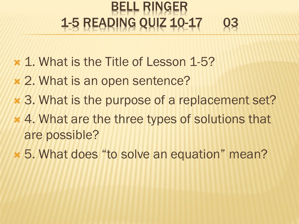 Bell Ringer 1-5 Reading Quiz 10-17 03