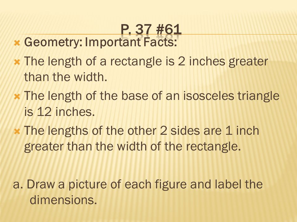 p. 37 #61 Geometry: Important Facts: