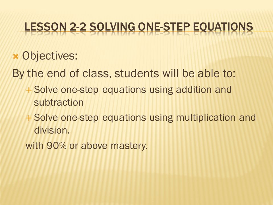 Lesson 2-2 Solving One-Step Equations