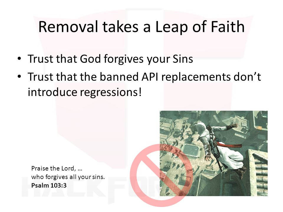 Removal takes a Leap of Faith