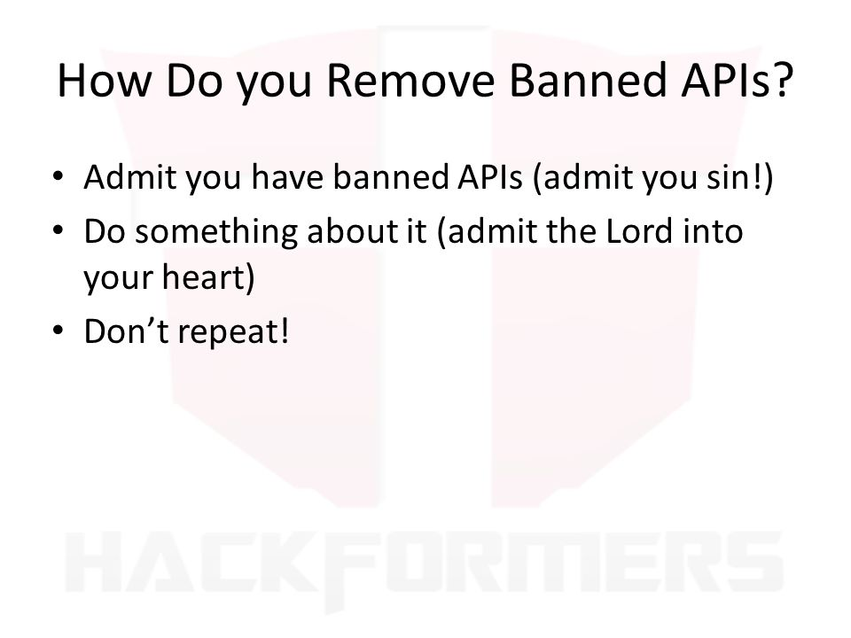 How Do you Remove Banned APIs