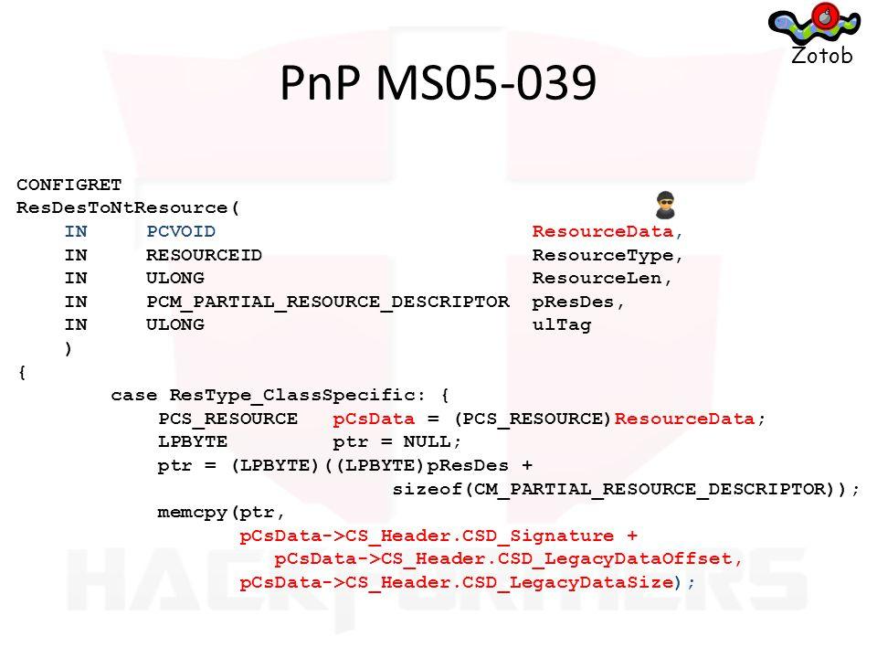 PnP MS05-039 Zotob CONFIGRET ResDesToNtResource(