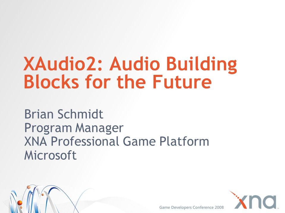 XAudio2: Audio Building Blocks for the Future