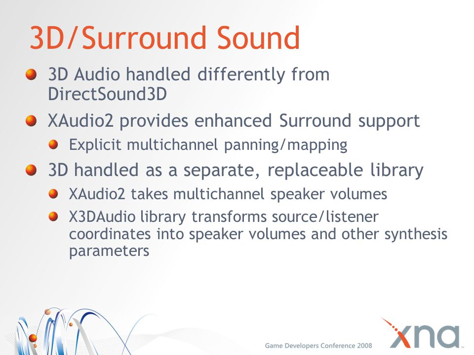 3D/Surround Sound 3D Audio handled differently from DirectSound3D