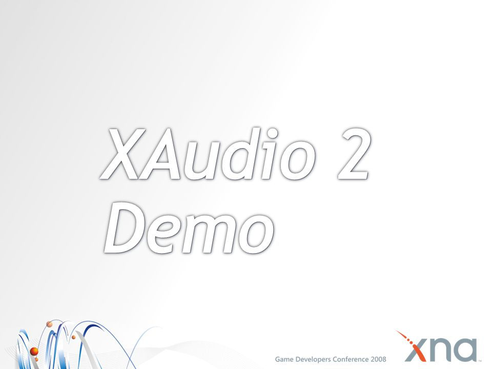 4/1/2017 4:16 PM XAudio 2 Demo