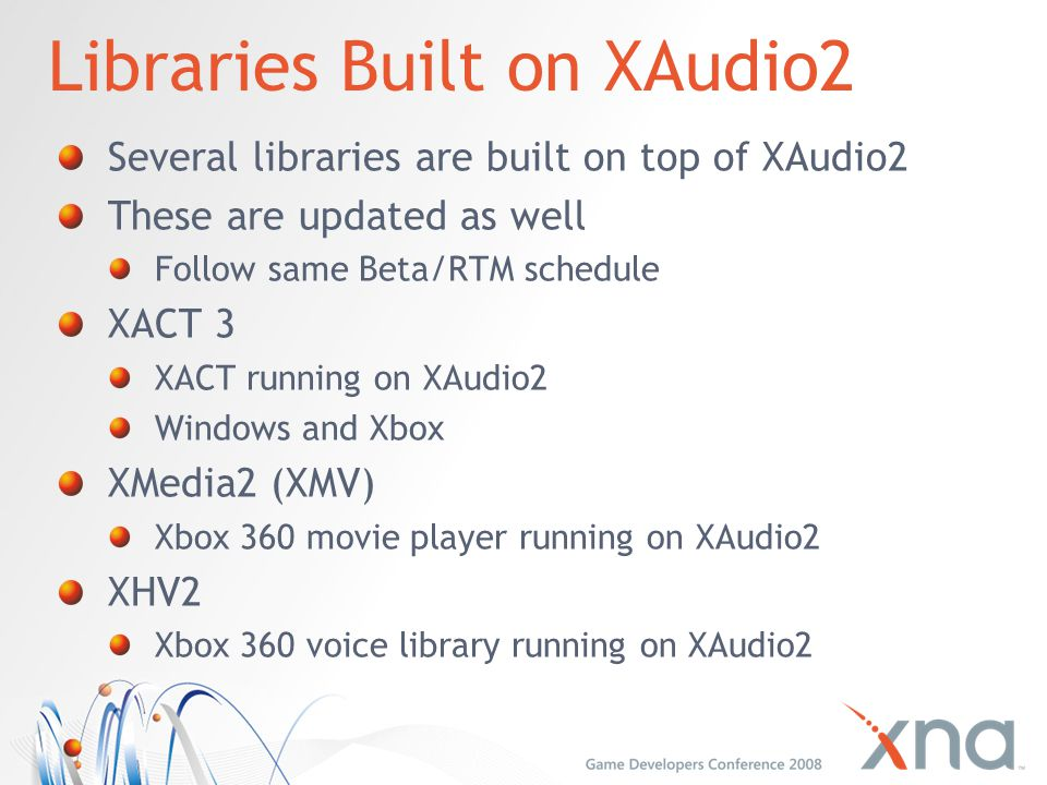 Libraries Built on XAudio2