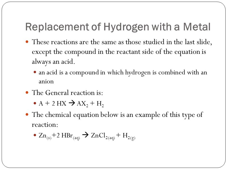 Replacement of Hydrogen with a Metal