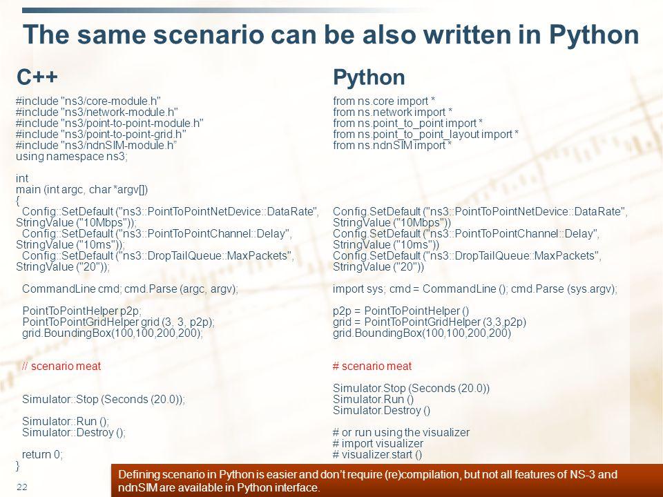 The same scenario can be also written in Python