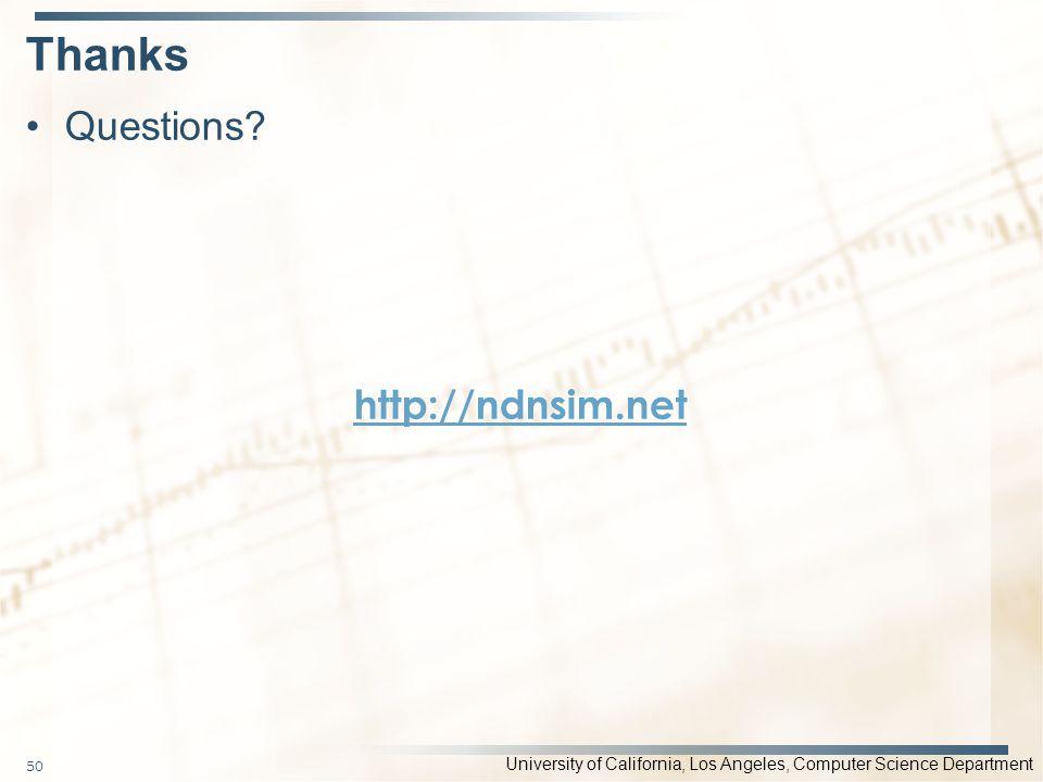 Thanks Questions http://ndnsim.net
