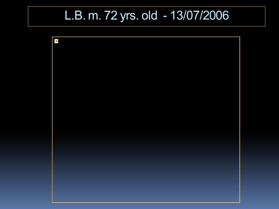 L.B. m. 72 yrs. old - 13/07/2006