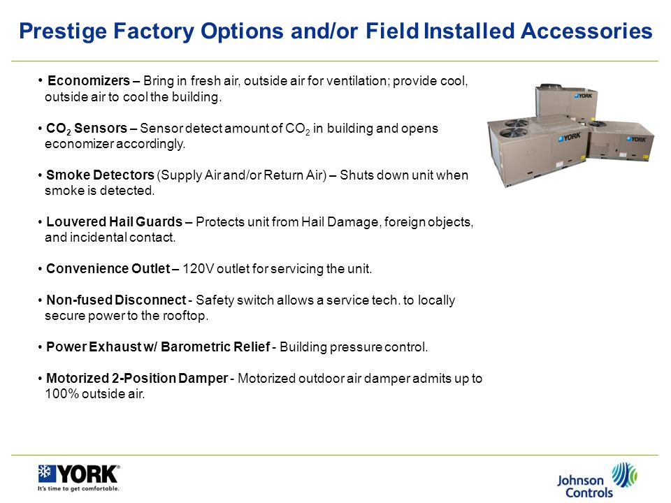Prestige Factory Options and/or Field Installed Accessories