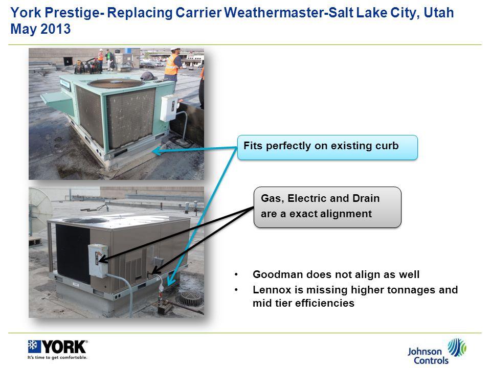 York Prestige- Replacing Carrier Weathermaster-Salt Lake City, Utah May 2013