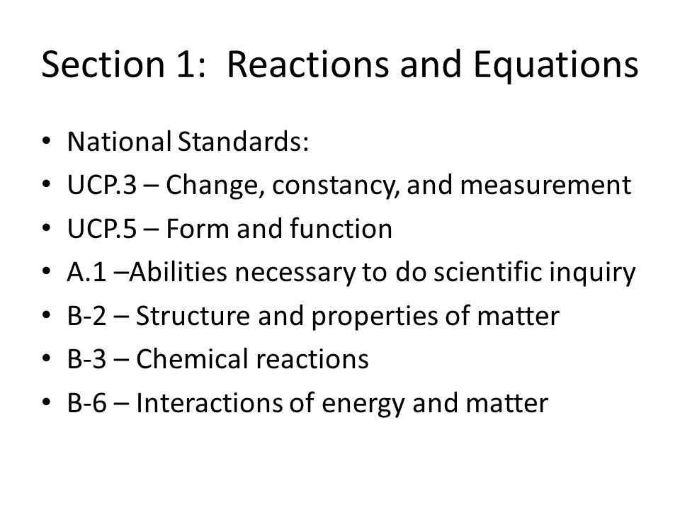 Section 1: Reactions and Equations