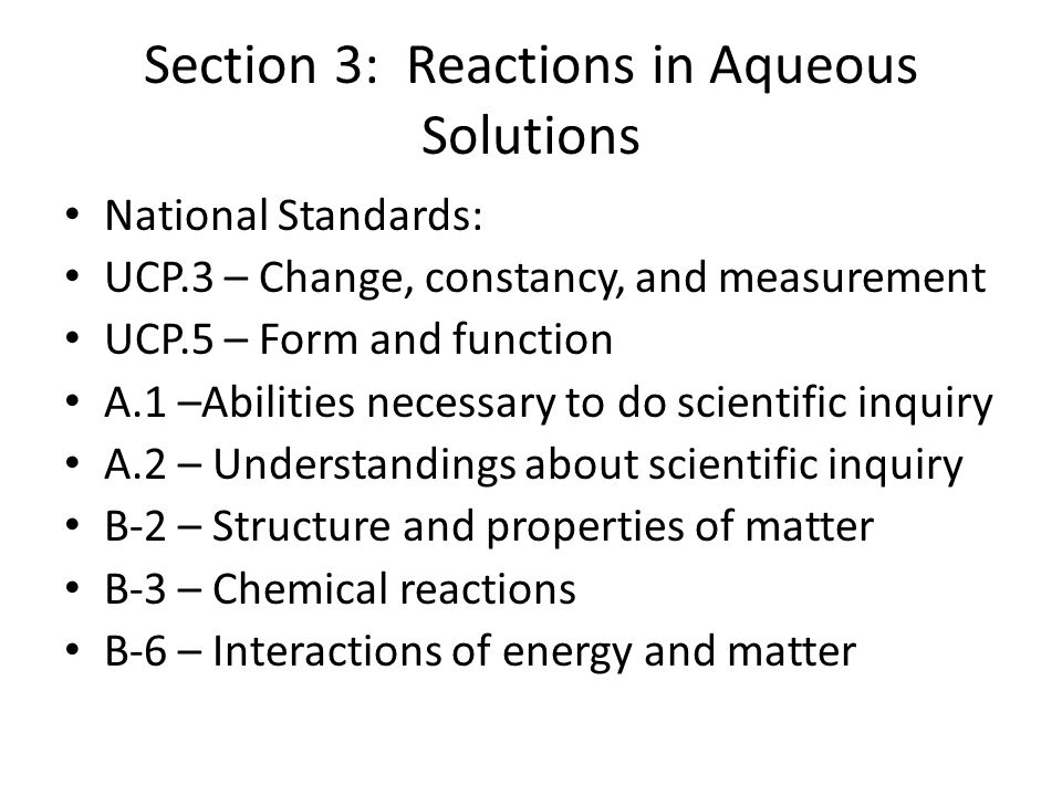 Section 3: Reactions in Aqueous Solutions