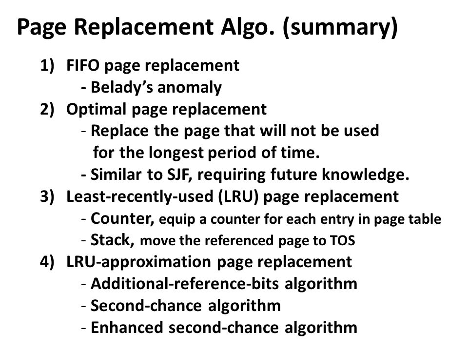 Page Replacement Algo. (summary)