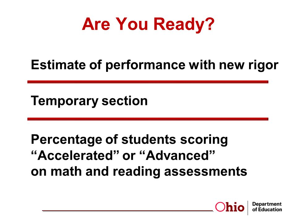 Are You Ready Estimate of performance with new rigor