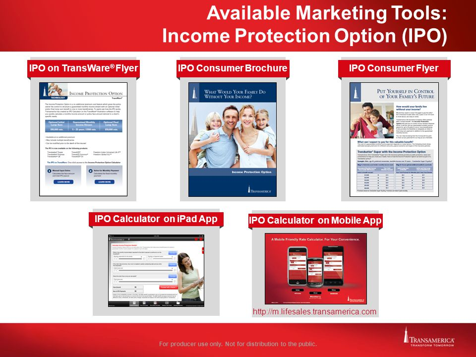 Available Marketing Tools: Income Protection Option (IPO)