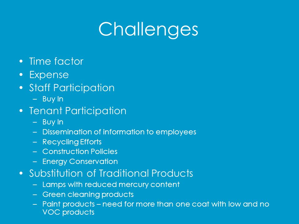 Challenges Time factor Expense Staff Participation