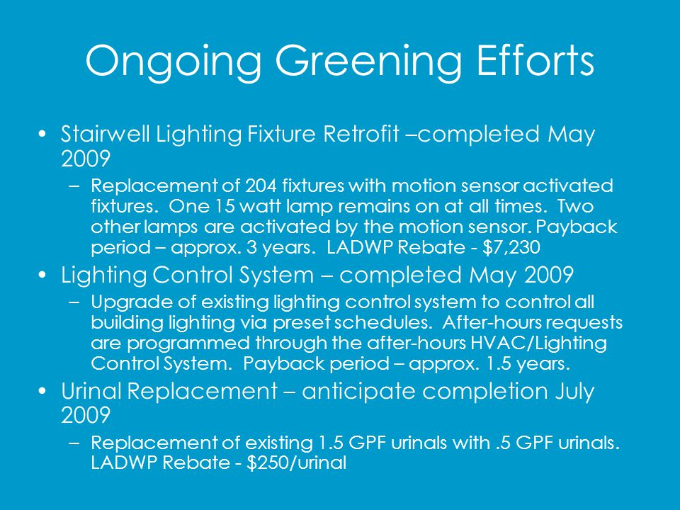 Ongoing Greening Efforts