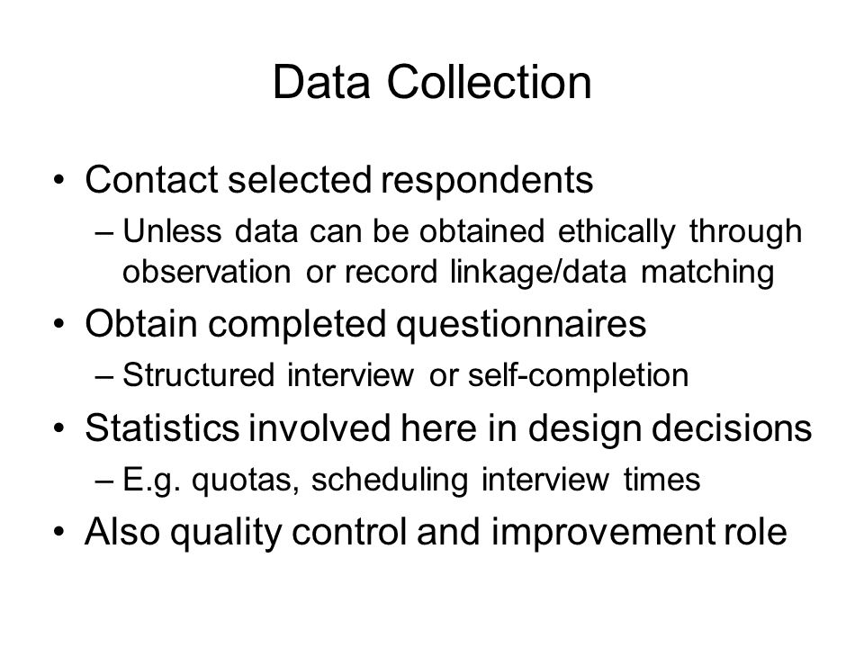 Data Collection Contact selected respondents