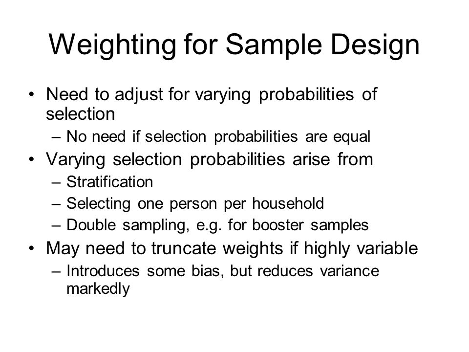 Weighting for Sample Design