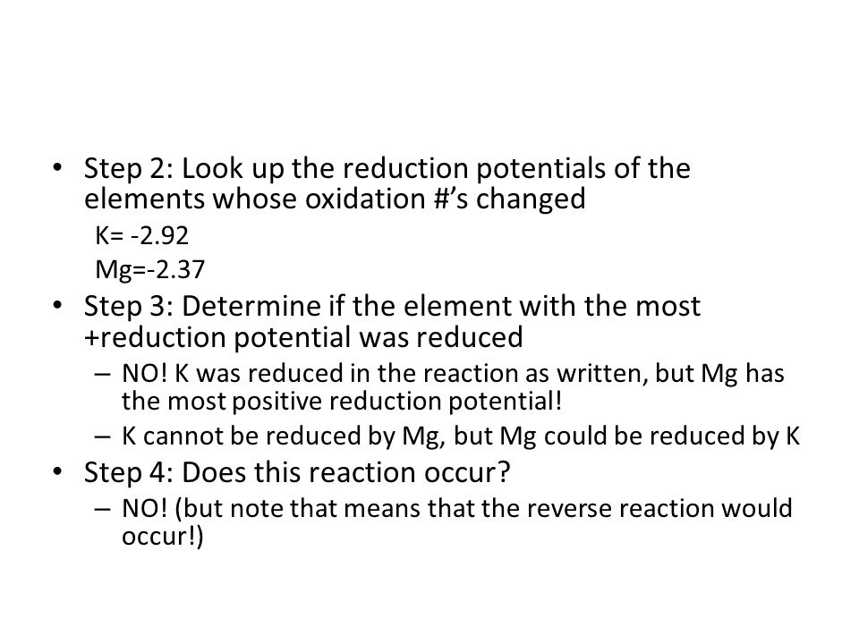 Step 4: Does this reaction occur