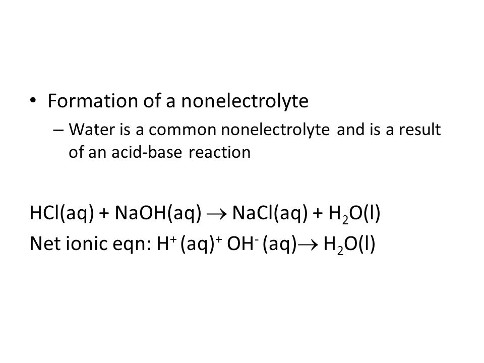Formation of a nonelectrolyte