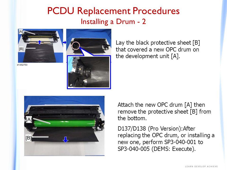 PCDU Replacement Procedures Drum Cleaning Unit - 1