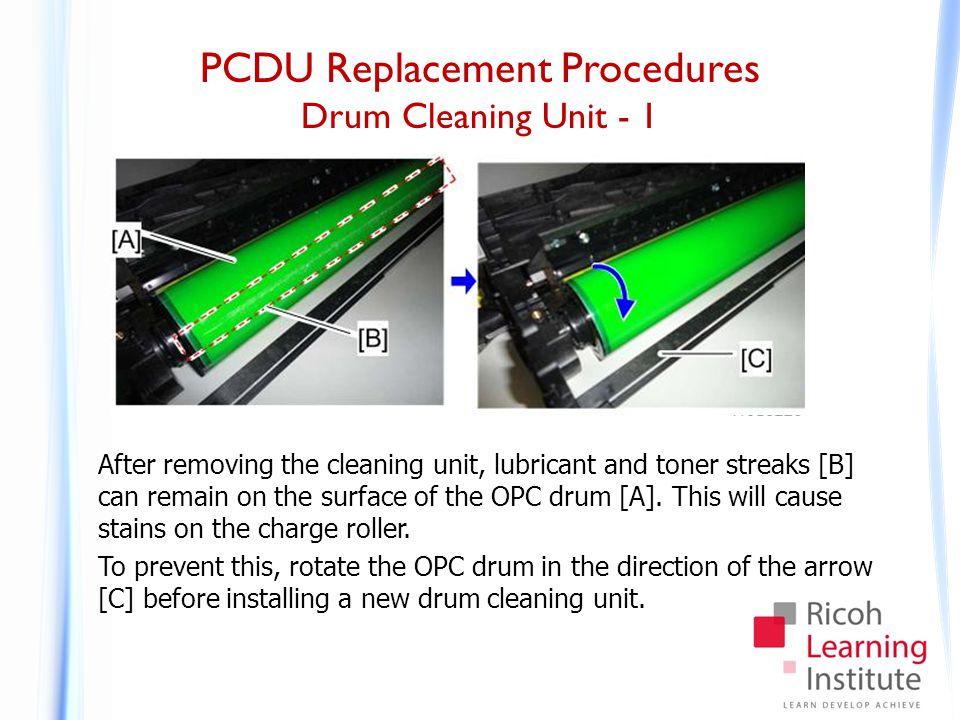 PCDU Replacement Procedures Drum Cleaning Unit - 2
