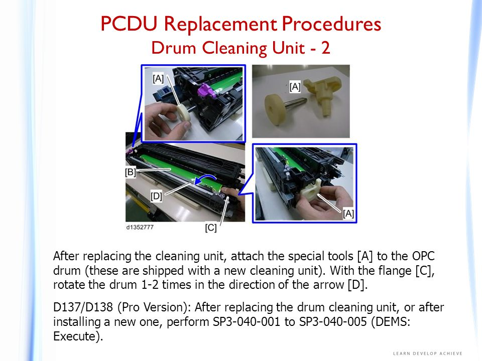 PCDU Replacement Procedures Drum Cleaning Unit Components - 1