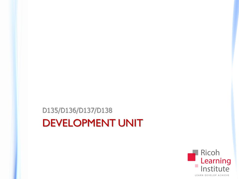 Development Unit Cautions